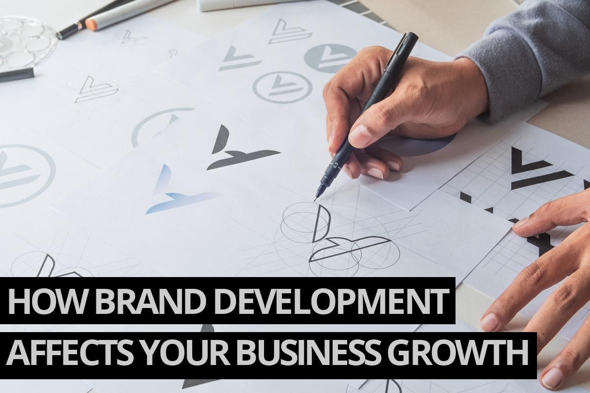 Brand Development Affects Business Growth