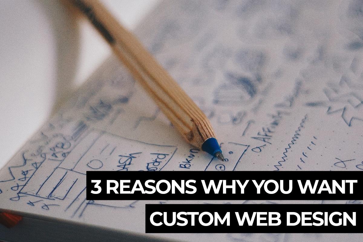 Why Custom Website Design?