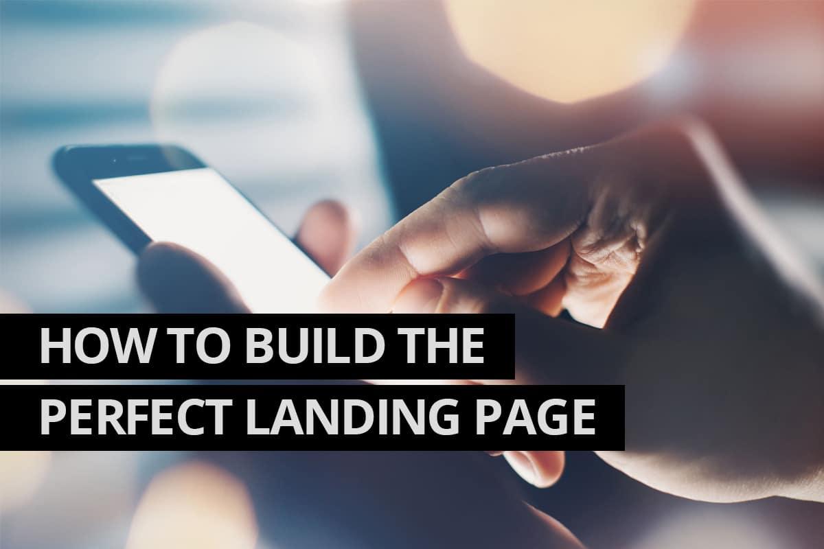 Build the Perfect Landing Page - Cowlick Studios Web Design